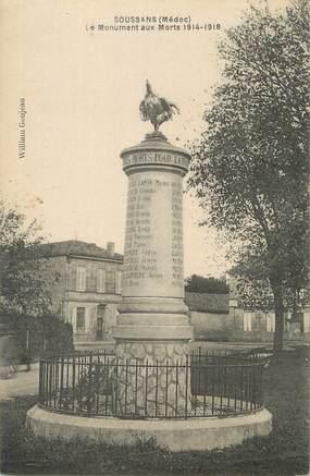 """CPA FRANCE 33 """" Soussans, Le monument aux morts""""."""