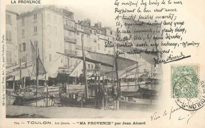 """CPA FRANCE 83 """" Toulon, Les Quais, Ma Provence par Jean Aicard"""". / POETE"""