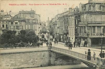"""CPA FRANCE 55 """"Verdun, Place Chevert et rue de l'Hotel de ville"""""""