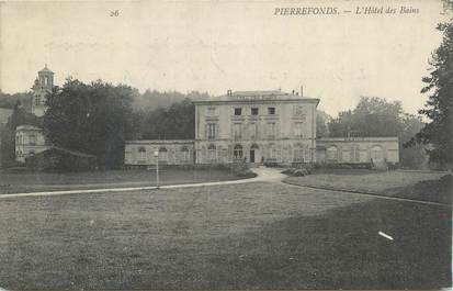 """CPA FRANCE 60 """" Pierrefonds, L'Hôtel des Bains""""."""