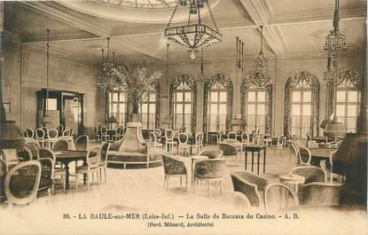 """CPA FRANCE 44 """" La Baule sur Mer, La salle de baccara du casino"""". / CASINO"""