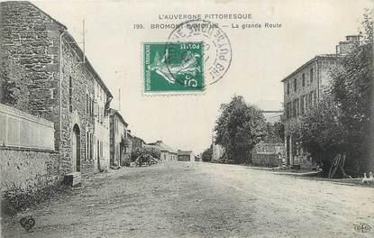 """CPA FRANCE 63 """" Bromont Lamothe, La grande route""""."""