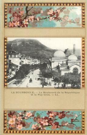"""CPA FRANCE 63 """" La Bourboule, Le Boulevard de la République et le Puy Cros""""."""
