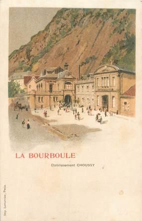 """CPA FRANCE 63 """" La Bourboule, Etablissements Choussy""""."""