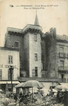 """CPA FRANCE 24 """"Périgueux, vieille maison du XVème siècle, place de l'Hotel de ville"""""""
