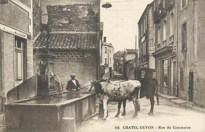 """CPA FRANCE 63 """" Châtel Guyon, Rue du Commerce""""."""