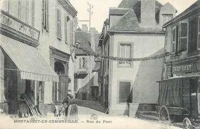 """CPA FRANCE 63 """"Montaigut en Combraille, Rue du Pont""""."""