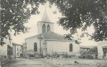 """CPA FRANCE 63 """"Sugères, Place de l'église""""."""