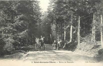 """CPA FRANCE 63 """" St Germain l'Herm, Route de Fournols""""."""