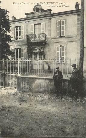 """CPA FRANCE 63 """" Tallende, La Mairie et l'école""""."""