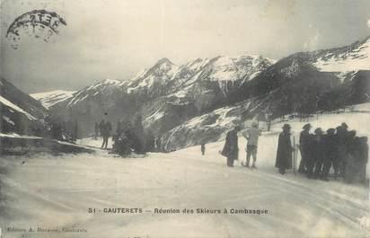 """CPA FRANCE 65 """" Cauterets, Réunions des skieurs à Cambasque""""."""