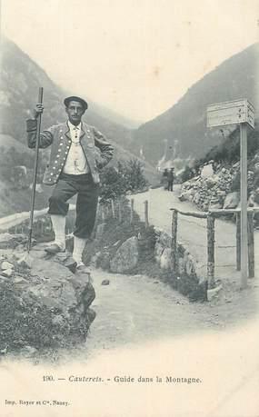 """CPA FRANCE 65 """"Cauterets, Guide dans la montagne""""."""