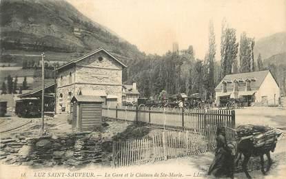"""CPA FRANCE 65 """"Luz St Sauveur, La gare et le château de Ste Marie"""""""