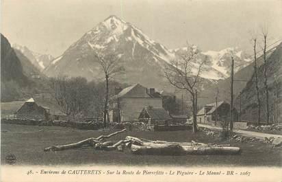 """CPA FRANCE 65 """"Environs de Cauterets, Sur la route de Pierrefitte, le Péguère, le Monné""""."""