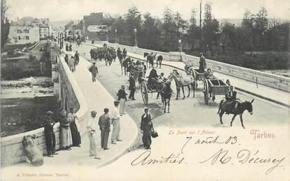 """CPA FRANCE 65 """" Tarbes, Le Pont sur l'Adour""""."""