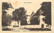 "46 Lot CPA FRANCE 46 "" Montcuq, Château de Charry""."