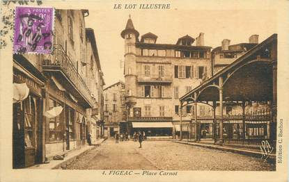 "CPA FRANCE 46 "" Figéac, Place Carnot""."