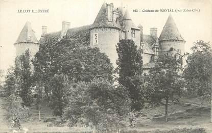 "CPA FRANCE 46 ""Montal, Le château""."