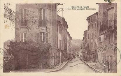 """CPA FRANCE 83 """" Salernes, Rue Jean Jacques Rousseau""""."""