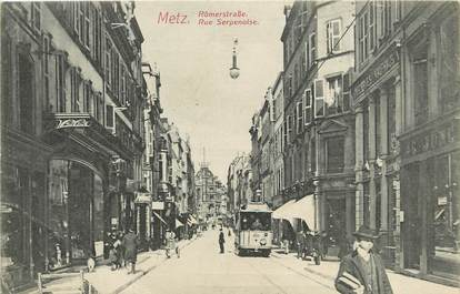 "CPA FRANCE 57 ""Metz, Rue Serpenoise"""