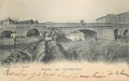 """CPA FRANCE 83 """" Brignoles, Pont Notre Dame""""."""
