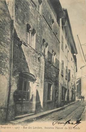 """CPA FRANCE 83 """" Brignoles, Rue des Lanciers, ancienne maison du XIIème siècle""""."""