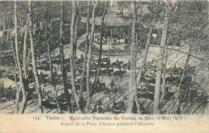 """CPA FRANCE 83 """" Toulon, Funérailles nationales des victimes du Iéna en mars 1907""""."""