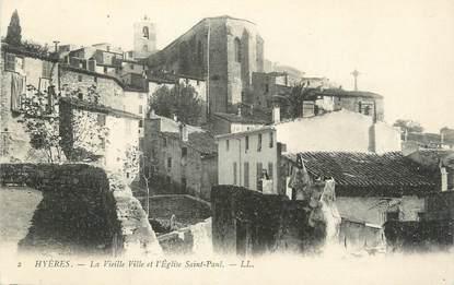 """CPA FRANCE 83 """" Hyères, La vieille ville et l'église St Paul""""."""