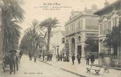 """CPA FRANCE 83 """" Hyères, Avenue des Palmiers et Place de la Poste""""."""