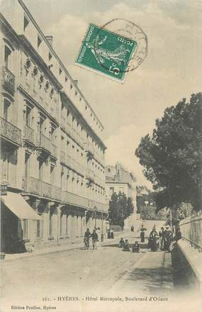 """CPA FRANCE 83 """" Hyères, Hôtel Métropole, Boulevard d'Orient""""."""