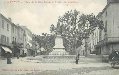 """CPA FRANCE 83 """" Hyères, Place de la République et statue de Massillon""""."""
