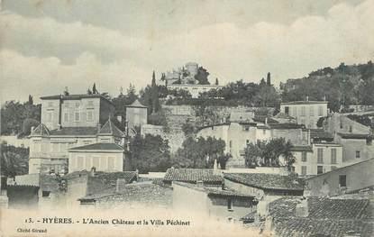 """CPA FRANCE 83 """" Hyères, L'ancien château et la Villa Péchinet""""."""