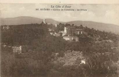 """CPA FRANCE 83 """" Hyères, La coline de Costebelle""""."""