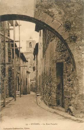 "CPA FRANCE 83 "" Hyères, La rue Paradis""."