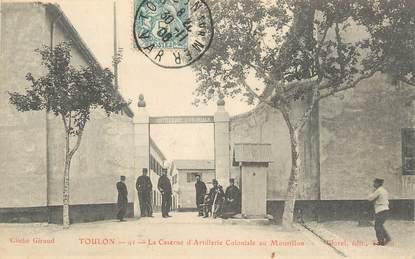 """CPA FRANCE 83 """"Toulon, La caserne d'artillerie coloniale au Mourillon""""."""