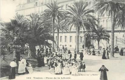 """CPA FRANCE 83 """"Toulon, Place de la Liberté""""."""