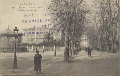 """CPA FRANCE 83 """"Toulon, La Place d'Armes et Préfecture Maritime""""."""