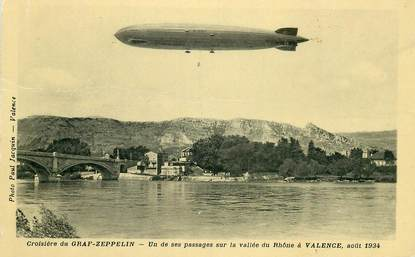 "CPA FRANCE 26 ""Valence, croisière du Graf Zeppelin"" / DIRIGEABLE"