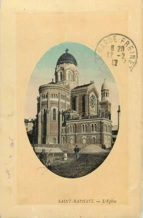 "CPA FRANCE 83 "" St Raphaël, L'église""."