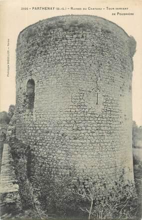 """CPA FRANCE 79 """"Parthenay, Ruines du château, Tour Servant de Poudrière""""."""