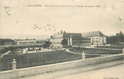 """CPA FRANCE 73 """" Chambéry, Ecole supérieure Jules Ferry, pensionnat de jeunes filles""""."""