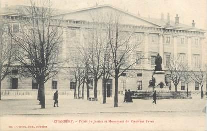 """CPA FRANCE 73 """" Chambéry, Le Palais de Justice et le monument du Président Favre""""."""