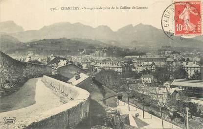 """CPA FRANCE 73 """" Chambéry, Vue générale prise de la Colline de Lemenc""""."""
