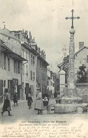 "CPA FRANCE 73 "" Chambéry, Croix des Brigands""."