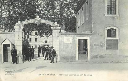 """CPA FRANCE 73 """" Chambéry, Entrée des casernes du 97ème de ligne""""."""