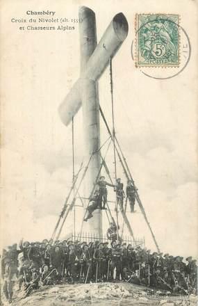 """CPA FRANCE 73 """" Chambéry, Croix du Nivolet et chasseurs alpins""""."""