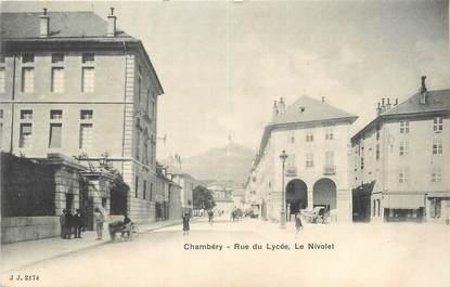 """CPA FRANCE 73 """" Chambéry, Rue du Lycée, Le Nivolet""""."""