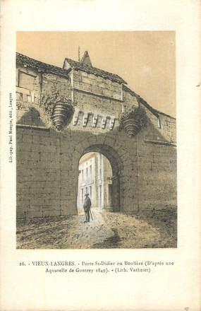 """CPA FRANCE 52 """" Vieux Langres, Porte St Didier ou Boulière""""."""
