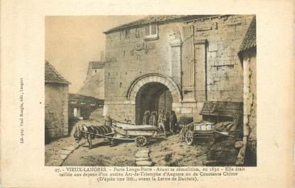 """CPA FRANCE 52 """" Vieux Langres, Porte Longe Porte avant sa démolition en 1850""""."""