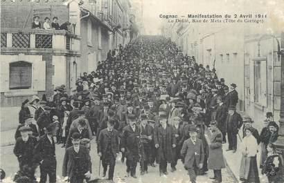 """CPA FRANCE 16 """" Cognac, Manifestation du 02 avril 1911, le défilé rue de Metz""""."""